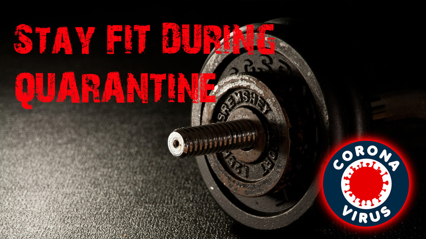 Stay fit during Quarantine